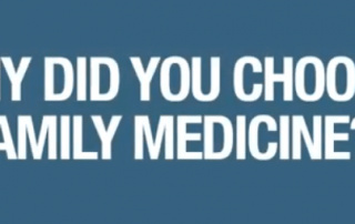 why did you choose family medicine